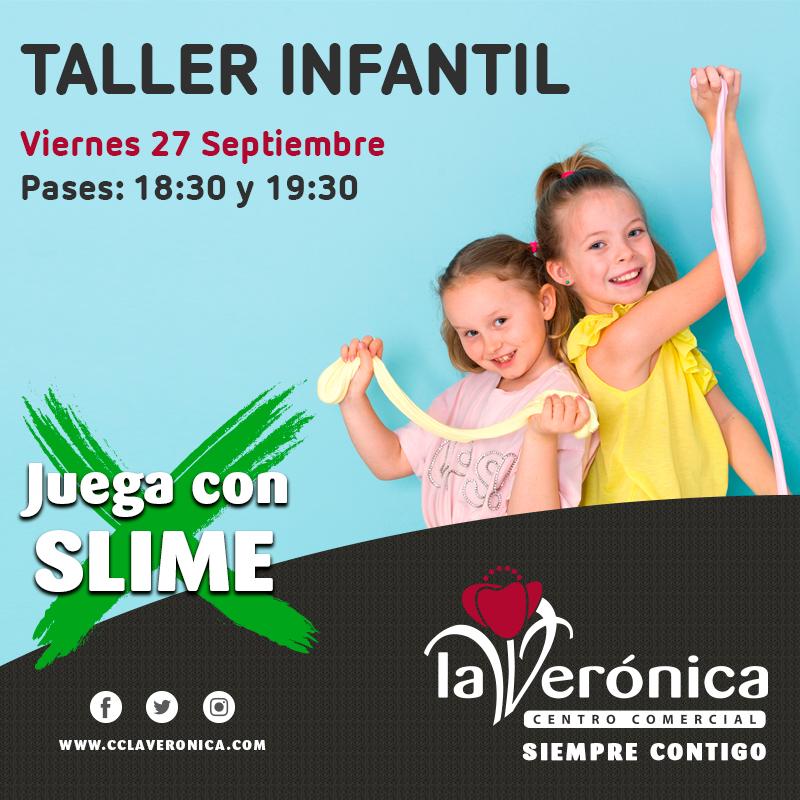 Taller Infantil juega con slime, Centro Comercial La Verónica