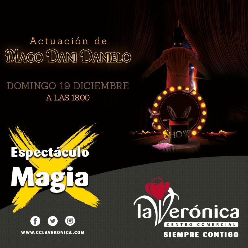 Mago Dani Danielo, Centro Comercial La Verónica