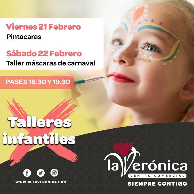 Talleres Infantiles 21 y 22 Febrero, Centro Comercial La Verónica Comercial La Verónica