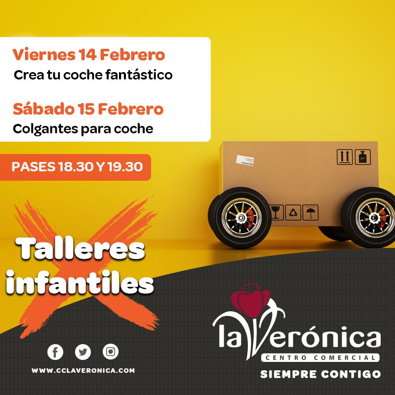 Talleres Infantiles 14 y 15 Febrero, Centro Comercial La Verónica Comercial La Verónica