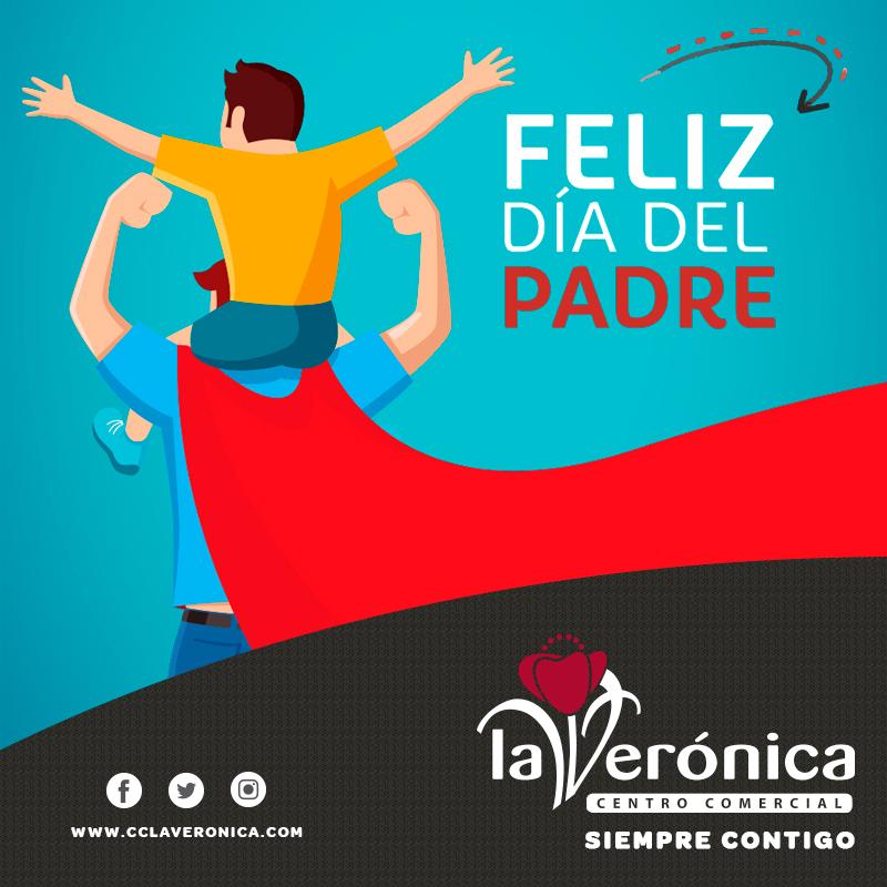 Felicitación día del Padre, Centro Comrcial La Verónica