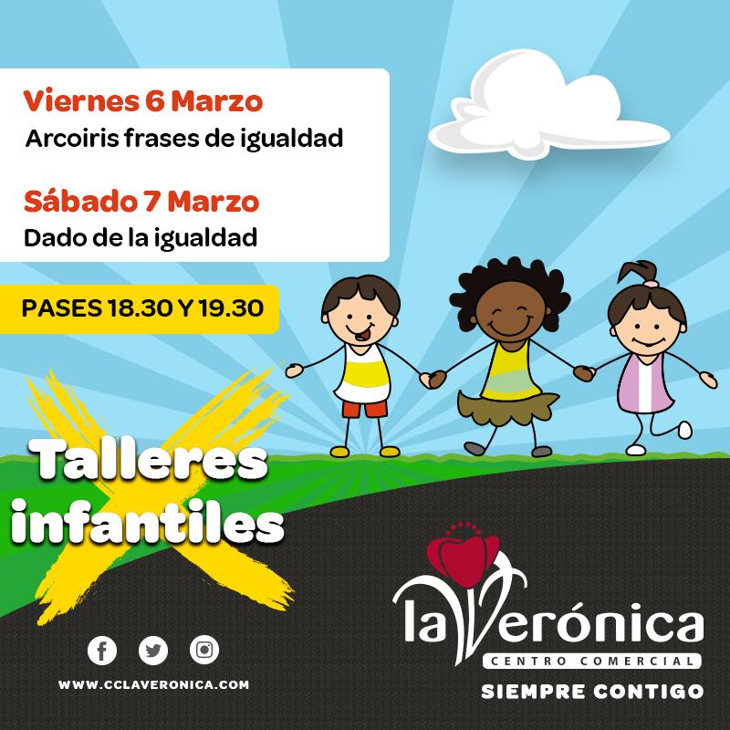 Talleres Infantiles 6 y 7 Marzo, Centro Comercial La Verónica