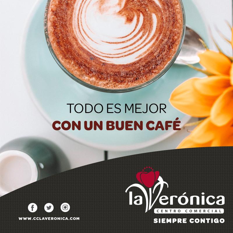 Todo es mejor con un buen café, Centro Comercial La Verónica
