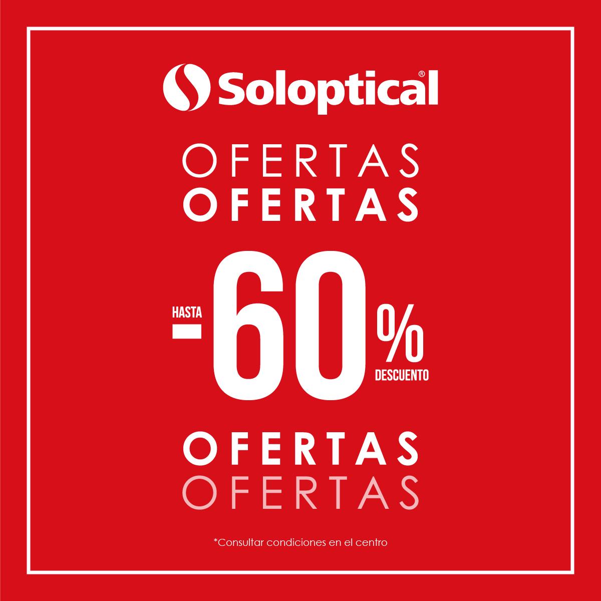 Oferta soloptical Centro Comercial La Verónica