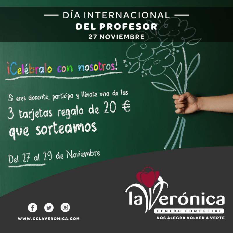 Día Internacional del Profesor, Centro Comercial La Verónica