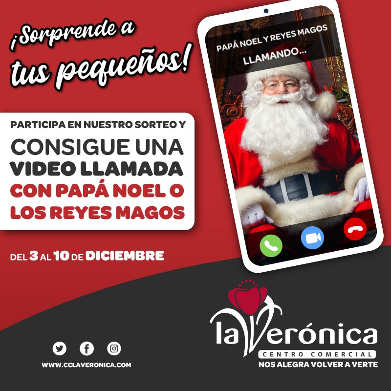Sorteo Video llamadas Papa Noel y Reyes Magos, Centro Comercial La Verónica