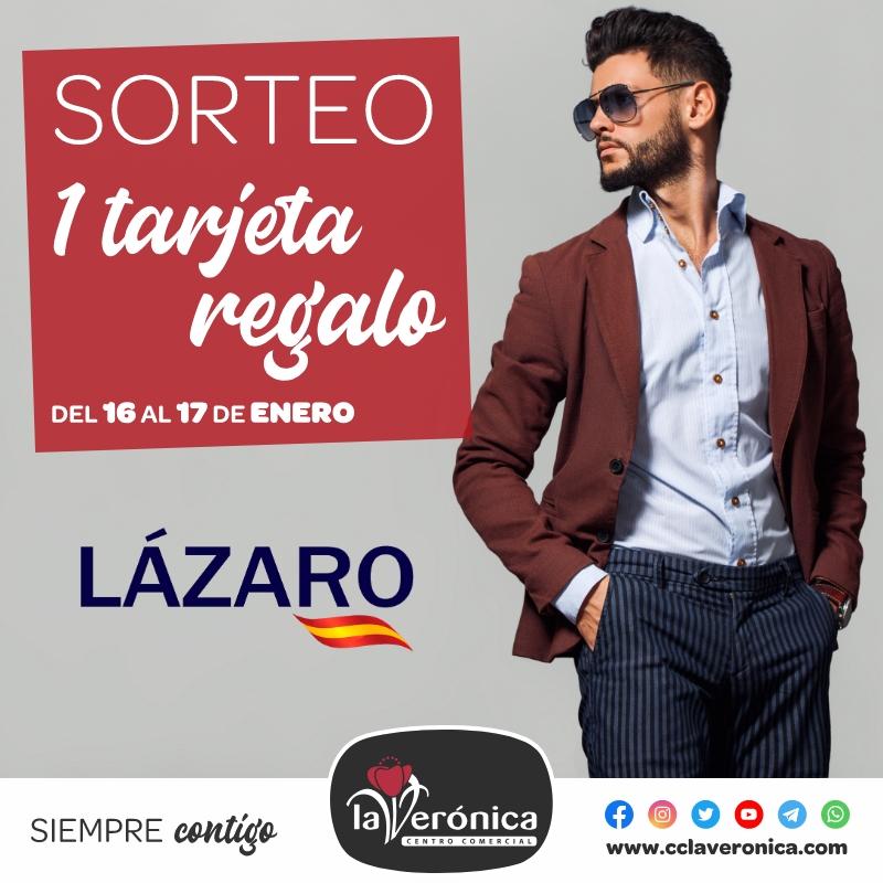 Sorteo Lázaro, Centro Comercial la Verónica