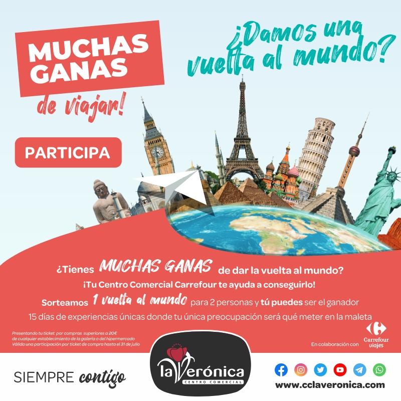 Muchas ganas de Viajar, Sorteo vuelta mundo, Centro Comercial la Verónica